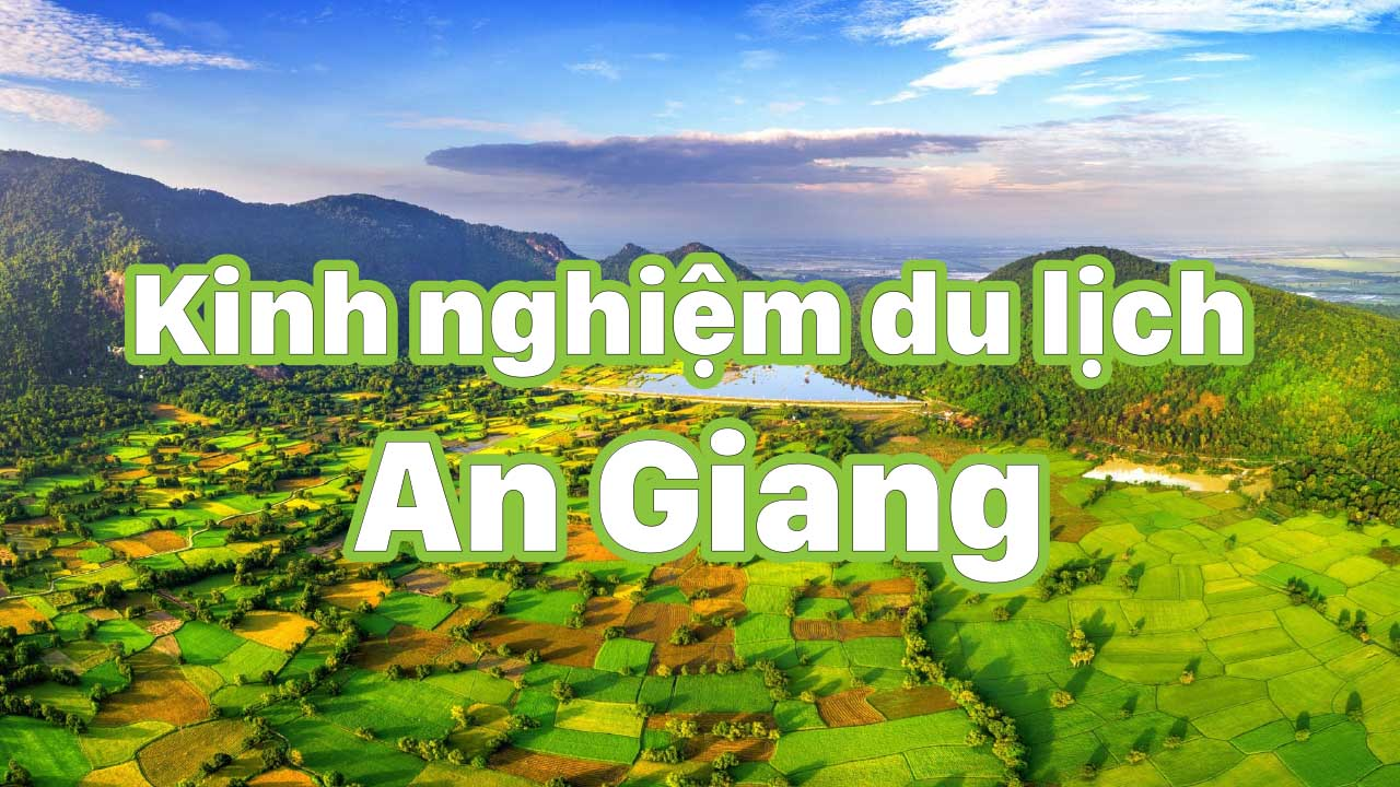 du lịch an giang 2021